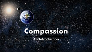 Video - Compassion - An Introduction